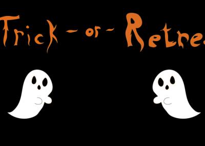 Trick or Retreat